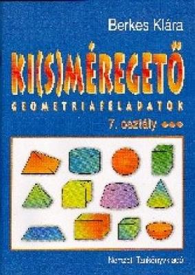 Ki(s)méregető 7.o. Geometria feladatok