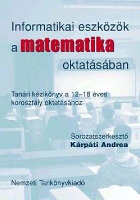 Informatikai eszköztár a matematika oktatásában
