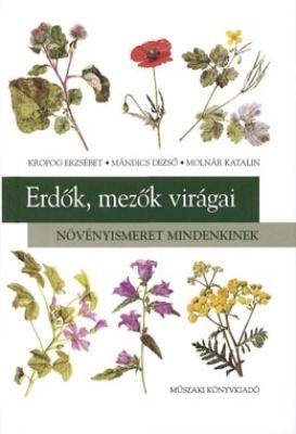 Növényismeret II. - Erdők, mezők virágai