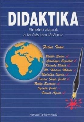 Didaktika Elméleti alapok a tanítás tanulásához