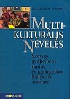 Multikulturális nevelés, interkulturális oktatás