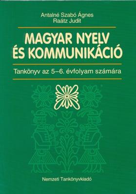 Magyar nyelv és kommunikáció TK 5-6 évf.