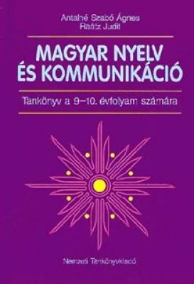 Magyar nyelv és kommunikáció 9-10. tankönyv