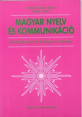 Magyar nyelv és kommunikáció 9. munkafüzet