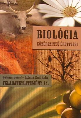 Felkészülés az írásbeli érettségire biológia 11. fgy