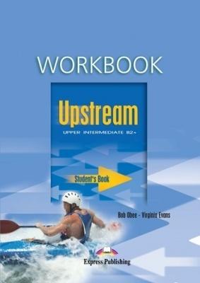 UPSTREAM UPPER-INTERMEDIATE - Workbook Student