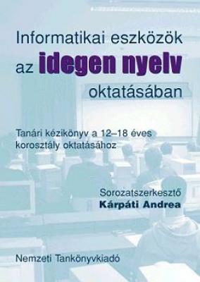 Informatikai eszköztár az idegennyelv oktatásában