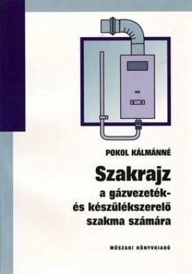 Szakrajz a gázvezeték- és készülékszereleő szakma számára