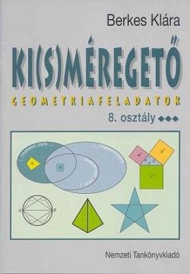 Ki(s)méregető 8.o. Geometriai feladatok