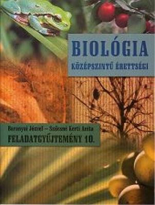 Felkészülés az írásbeli érettségie biológia 10. fgy.