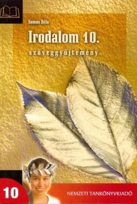 Irodalmi atlaszkönyvek 10. szöveggyűjtemény