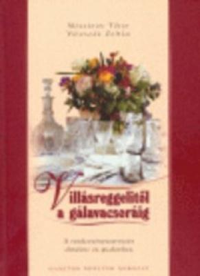 Mészáros-Voleszák Villásreggelitől a gálavacsoráig