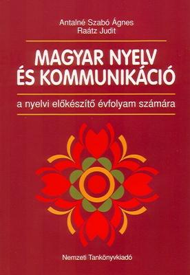 Magyar nyelv és kommunikáció nyelvi előkészítő évf. számára