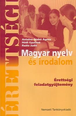Magyar nyelv és irodalom érettségi feladatgyűjtemény