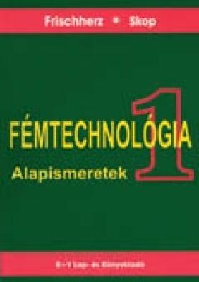 Fémtechnológia 1