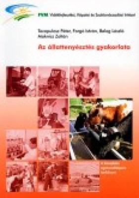 Az állattenyésztés gyakorlata/szarvasmarha, baromfi, sertés, juh, kecske/