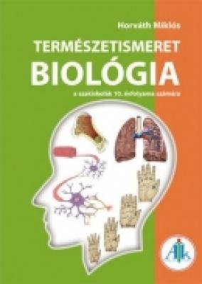 Természetismeret-Biológia a szakiskolák 10. évfolyama számára