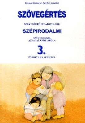 Szövegértés szépirodalmi szövegekkel 3.o.