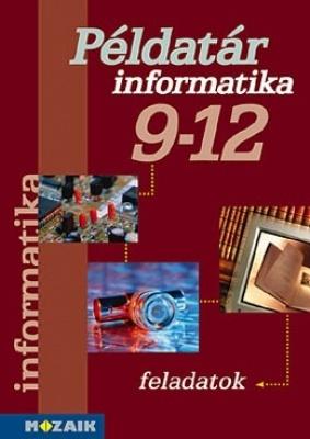 Informatika Számítástechnika példatár 9-12. o.