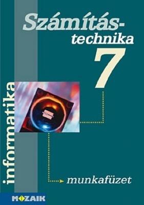Informatika 7. Számítástechnika és könyvtárhasználat munkafüzet