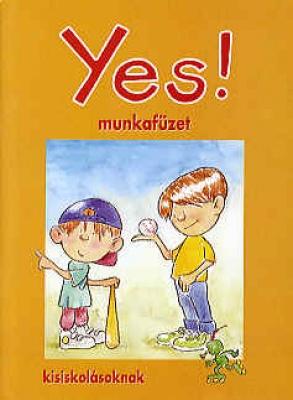 Munkafüzet a YES! című kezdő angol nyelvkönyvhöz