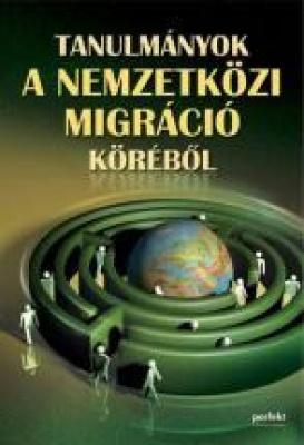 Tanulmányok a nemzetközi migráció köréből