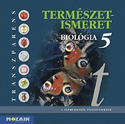 Természetismeret 5. transzparens-sorozat Biológia