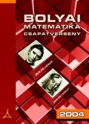 Bolyai matematika csapatverseny 2004