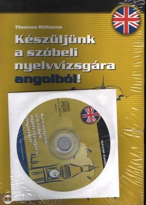 Készüljünk a szóbeli nyelvvizsgára angol nyelvb?l! (könyv és CD)