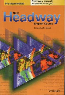 New Headway pre-Intermediate (szójegyzék+nyelvtani összefoglaló)