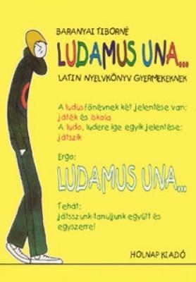 Ludamus Una (Latin nyelvkönyv)