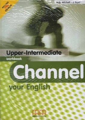 Channel your English Upper-Intermediate Workbook