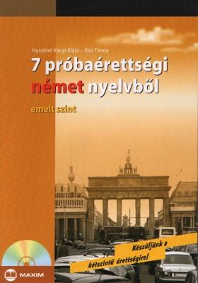 7 próbaérettségi német nyelvb?l (emelt szint) CD melléklettel