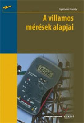 A villamos mérések alapjai Kompetenciás