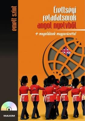 Érettségi feladatsorok angol nyelvből (emelt szint) CD-melléklettel