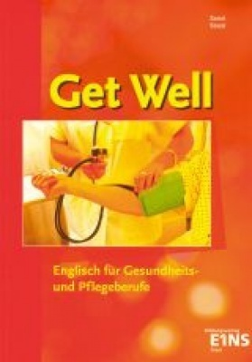 Get Well - English for Healtcare Professions
