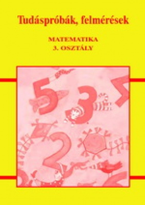 Tudáspróbák, felmérések - matematika 3. osztály