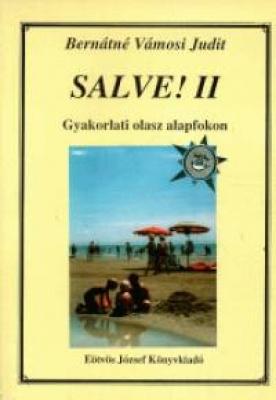 Salve II Gyakorlati olasz alapfokon