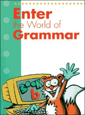Enter the World of Grammar B Student