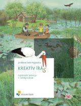 Kreatív írás - Fogalmazás tankönyv alsó tagozatosoknak
