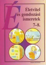 Életvitel és gondozási ismeretek 7-8. munkafüzet