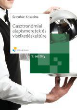 Gasztronómiai alapismeretek és viselkedéskultúra - 9. osztály