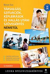 ÚJ társalgás, szituációk, képleírások és hallás utáni szövegértés Német alap- és középfok, mp3 CD-vel