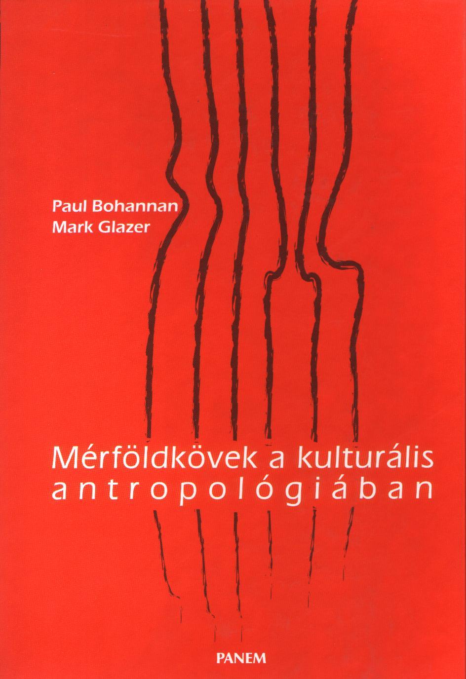 Mérföldkövek a kulturális antropológiában