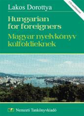 Hungarian for foreigners - Magyar nyelvkönyv külföldieknek
