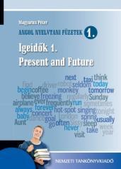 Angol nyelvtani füzetek 2. - Igeidők 2. Past and Perfect Tenses