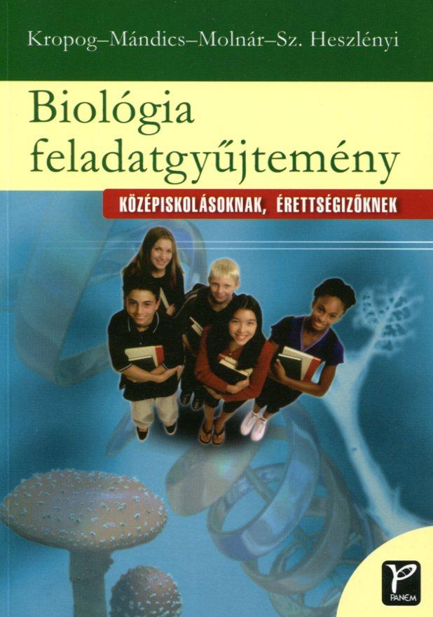 Biológia feladatgyűjtemény középiskolásoknak, érettségizőknek