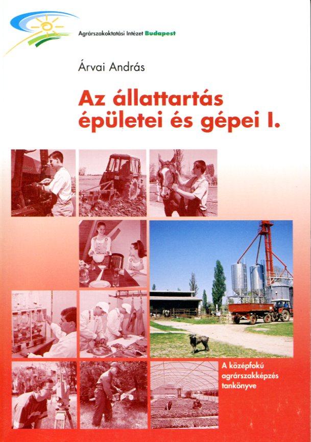 Az állattartás épületei és gépei I.