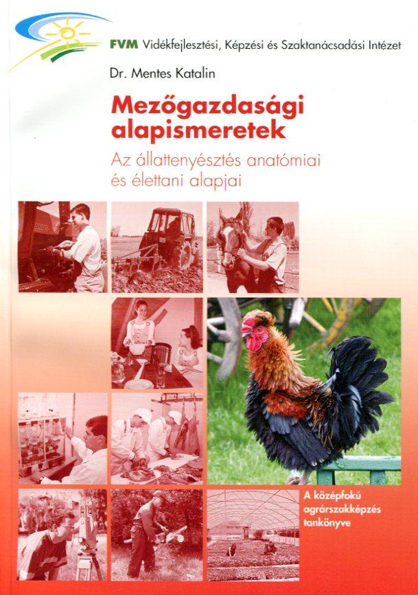 Az állattenyésztés anatómiai és élettani alapjai