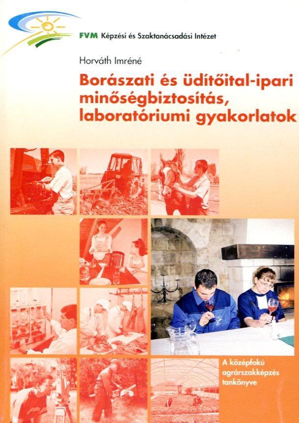 Borászati, üdítőital-ipari minőségbiztosítás, laboratóriumi gyakorlatok